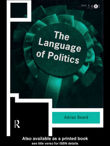 Foto Cover di The Language of Politics, Ebook inglese di Adrian Beard, edito da