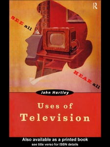 Ebook in inglese Uses of Television Hartley, John