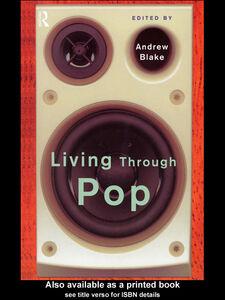 Ebook in inglese Living Through Pop