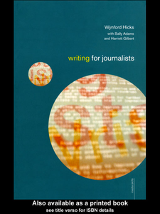 Ebook in inglese Writing for Journalists Adams, with Sally , Gilbert, Harriett , Hicks, Wynford