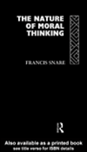 Ebook in inglese The Nature of Moral Thinking Snare, Francis