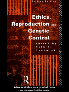 Ebook in inglese Ethics, Reproduction and Genetic Control