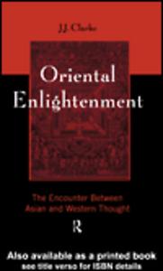 Ebook in inglese Oriental Enlightenment Clarke, J.J.