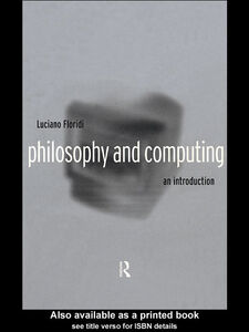 Ebook in inglese Philosophy and Computing Floridi, Luciano
