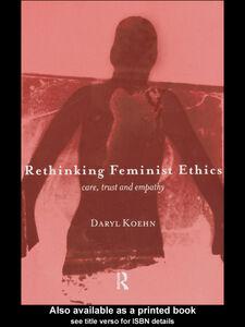 Ebook in inglese Rethinking Feminist Ethics Koehn, Daryl