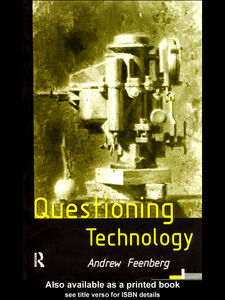 Ebook in inglese Questioning Technology Feenberg, Andrew