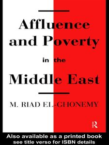 Ebook in inglese Affluence and Poverty in the Middle East El-Ghonemy, M. Riad