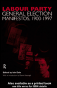 Ebook in inglese Volume Two. Labour Party General Election Manifestos 1900-1997