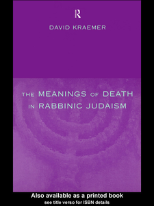 Ebook in inglese The Meanings of Death in Rabbinic Judaism Kraemer, David