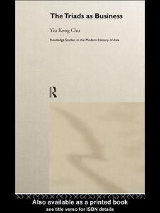 Ebook in inglese The Triads as Business Chu, Yiu Kong