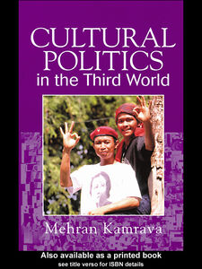 Foto Cover di Cultural Politics of the Third World, Ebook inglese di Mehran Kamrava, edito da