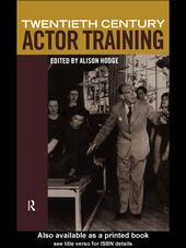 Twentieth-Century Actor Training