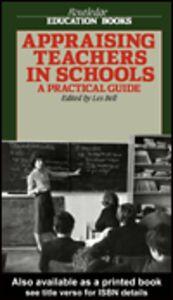 Foto Cover di Appraising Teachers in Schools, Ebook inglese di Les Bell, edito da