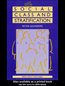Foto Cover di Social Class and Stratification, Ebook inglese di Peter Saunders, edito da