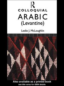 Ebook in inglese Colloquial Arabic (Levantine) McLoughlin, Leslie