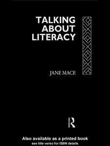 Foto Cover di Talking About Literacy, Ebook inglese di Jane Mace, edito da