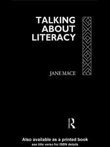 Ebook in inglese Talking About Literacy Mace, Jane