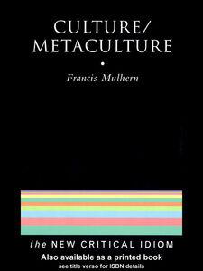 Foto Cover di Culture/Metaculture, Ebook inglese di Francis Mulhern, edito da