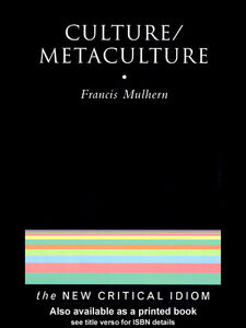 Ebook in inglese Culture/Metaculture Mulhern, Francis