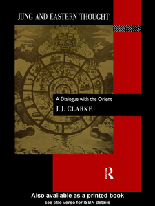 Ebook in inglese Jung and Eastern Thought Clarke, J. J.