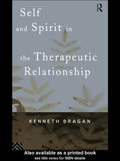 Self and Spirit in the Therapeutic Relationship