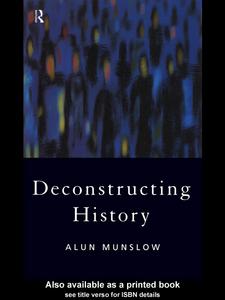 Ebook in inglese Deconstructing History Munslow, Alun