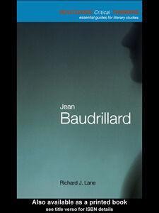 Foto Cover di Jean Baudrillard, Ebook inglese di Richard J. Lane, edito da