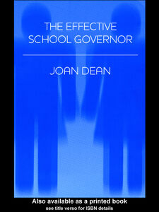 Ebook in inglese The Effective School Governor Dean, Joan