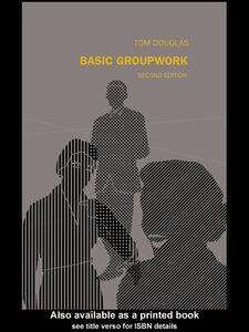 Foto Cover di Basic Groupwork, Ebook inglese di Tom Douglas, edito da