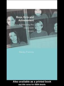 Foto Cover di Boys, Girls and Achievement, Ebook inglese di Becky Francis, edito da