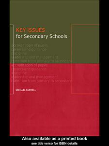 Foto Cover di Key Issues for Secondary Schools, Ebook inglese di Michael Farrell, edito da