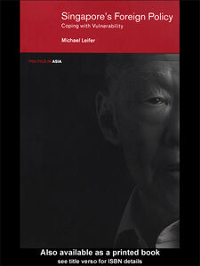 Ebook in inglese Singapore's Foreign Policy Leifer, Michael