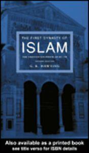 Foto Cover di The First Dynasty of Islam, Ebook inglese di G. R Hawting, edito da