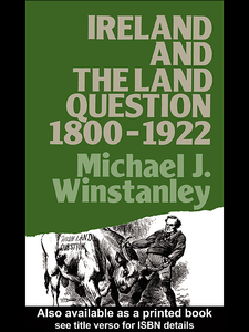 Ebook in inglese Ireland and the Land Question 1800-1922 Winstanley, Michael J.