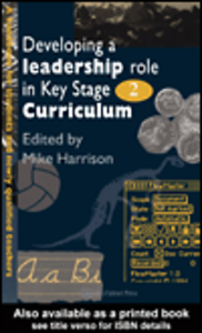 Ebook in inglese Developing A Leadership Role Within The Key Stage 2 Curriculum