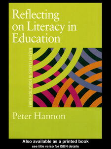 Foto Cover di Reflecting on Literacy in Education, Ebook inglese di Peter Hannon, edito da