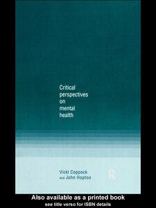 Foto Cover di Critical Perspectives on Mental Health, Ebook inglese di Vicki Coppock,John Hopton, edito da