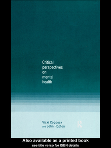 Ebook in inglese Critical Perspectives on Mental Health Coppock, Vicki , Hopton, John