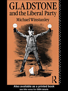 Foto Cover di Gladstone and the Liberal Party, Ebook inglese di Michael J. Winstanley, edito da