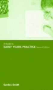 Ebook in inglese Guide to Early Years Practice Smidt, Sandra