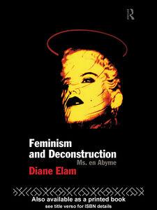 Ebook in inglese Feminism and Deconstruction Elam, Diane