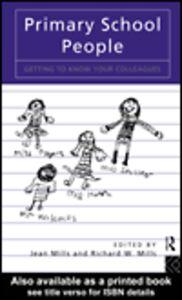Foto Cover di Primary School People, Ebook inglese di Jean Mills,Richard W. Mills, edito da