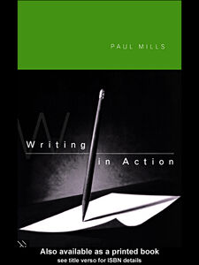Ebook in inglese Writing in Action Mills, Paul