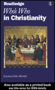 Foto Cover di Who's Who in Christianity, Ebook inglese di Lavinia Cohn-Sherbok, edito da