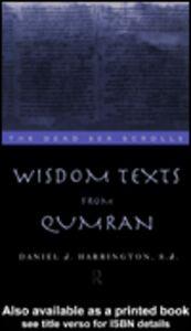 Foto Cover di Wisdom Texts from Qumran, Ebook inglese di Daniel Harrington S. J., edito da