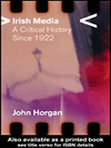 Ebook in inglese Irish Media Horgan, John