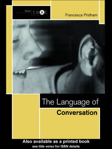 Foto Cover di The Language of Conversation, Ebook inglese di Francesca Pridham, edito da