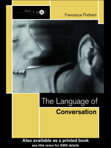 Ebook in inglese The Language of Conversation Pridham, Francesca