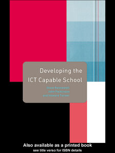 Ebook in inglese Developing the ICT Capable School Kennewell, Steve , Parkinson, John , Tanner, Howard