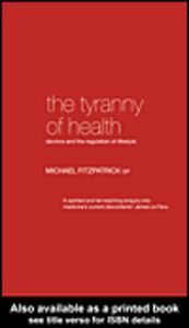 Foto Cover di The Tyranny of Health, Ebook inglese di Michael Fitzpatrick, edito da